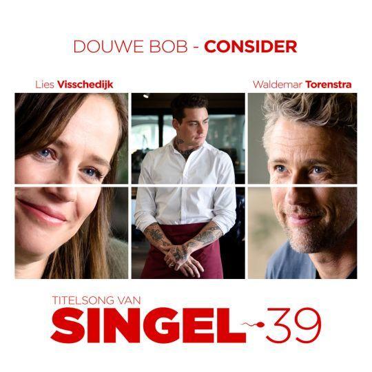 Coverafbeelding Consider - Titelsong Van Singel 39 - Douwe Bob