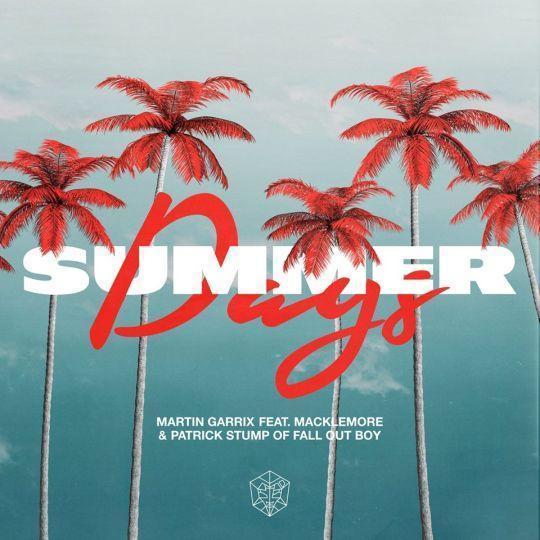 Coverafbeelding Martin Garrix feat. Macklemore & Patrick Stump of Fall Out Boy - Summer Days