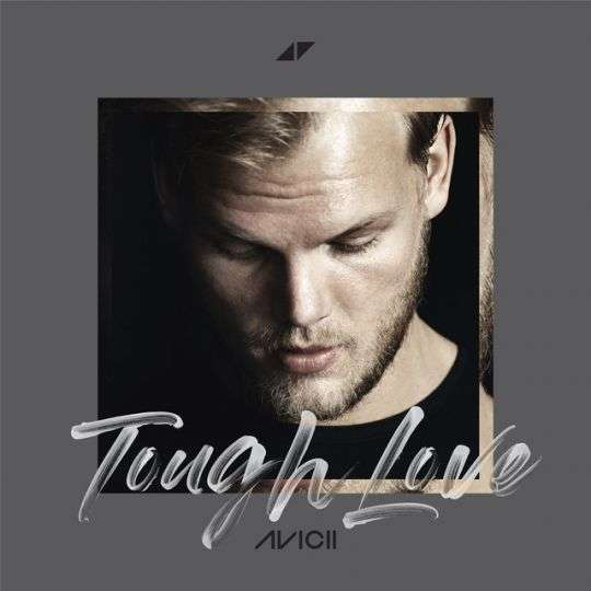 Coverafbeelding Tough Love - Avicii