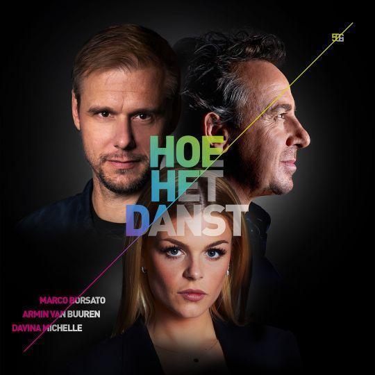 Coverafbeelding Hoe Het Danst - Marco Borsato & Armin Van Buuren & Davina Michelle