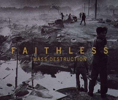 Coverafbeelding Mass Destruction - Faithless