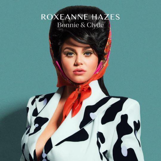 Coverafbeelding Bonnie & Clyde - Roxeanne Hazes