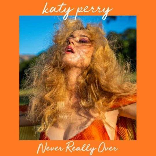 Coverafbeelding Katy Perry - Never Really Over