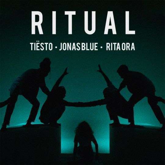 Coverafbeelding Ritual - Tiësto & Jonas Blue & Rita Ora