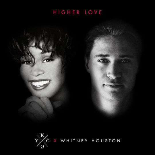 Coverafbeelding Higher Love - Kygo X Whitney Houston