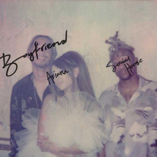 Coverafbeelding Boyfriend - Ariana & Social House