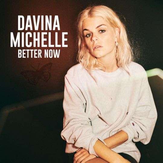 Coverafbeelding Davina Michelle - Better Now