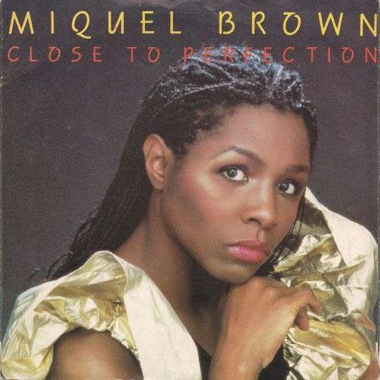 Coverafbeelding Close To Perfection - Miquel Brown