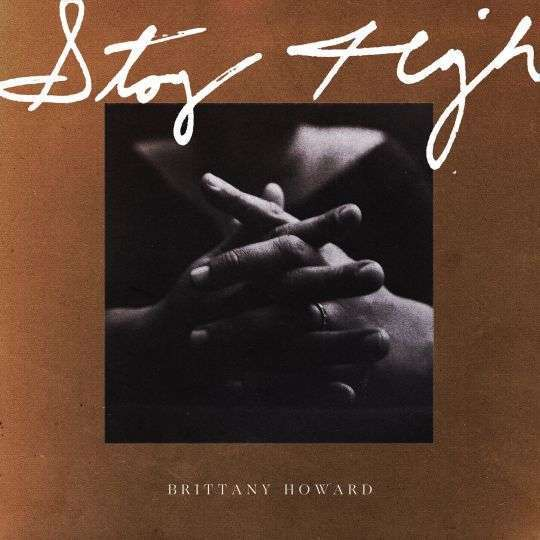 Coverafbeelding Brittany Howard - Stay High