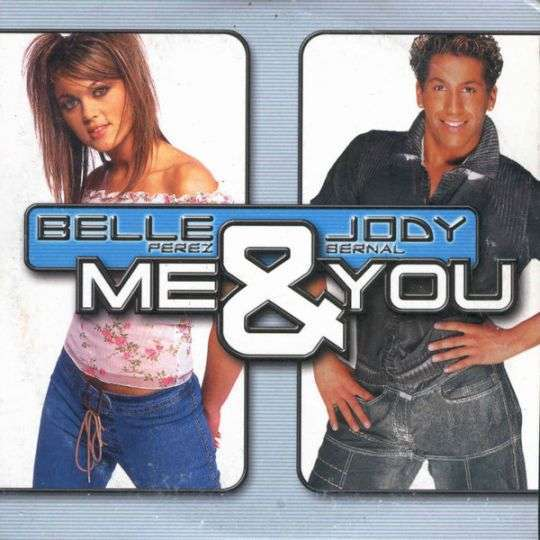 Coverafbeelding Me & You - Belle Perez & Jody Bernal
