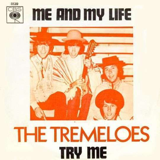 Coverafbeelding Me And My Life - The Tremeloes