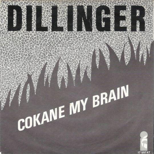 Coverafbeelding Dillinger - Cokane My Brain