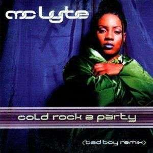Coverafbeelding Cold Rock A Party (Bad Boy Remix) - Mc Lyte