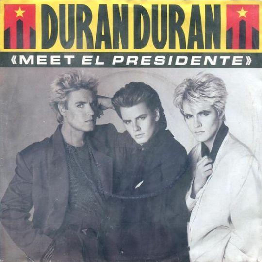 Coverafbeelding Meet El Presidente - Duran Duran