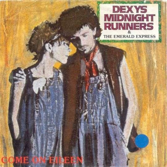 Coverafbeelding Dexys Midnight Runners & The Emerald Express - Come On Eileen