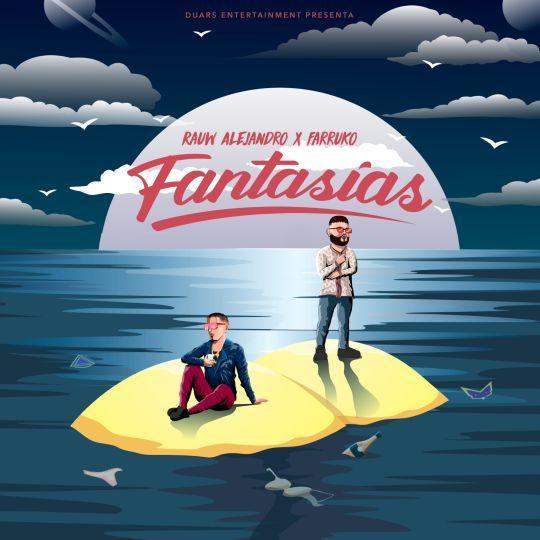 Coverafbeelding Rauw Alejandro x Farruko - Fantasias