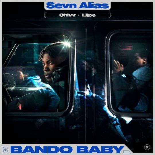 Coverafbeelding Sevn Alias & Chivv & Lijpe - Bando Baby