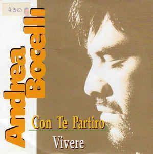 Coverafbeelding Con Te Partiro/ Vivere - Andrea Bocelli/ Andrea Bocelli Featuring Gerardina Trovato