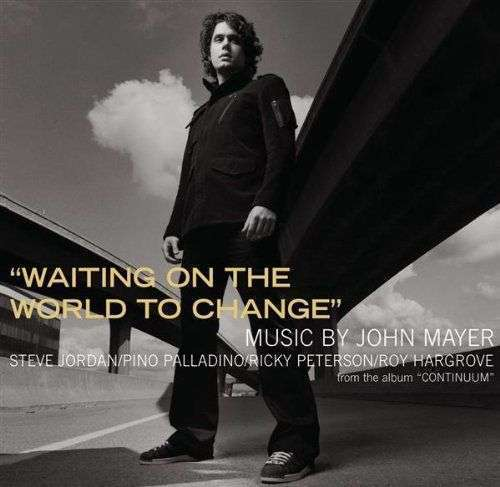 Coverafbeelding Waiting On The World To Change - John Mayer