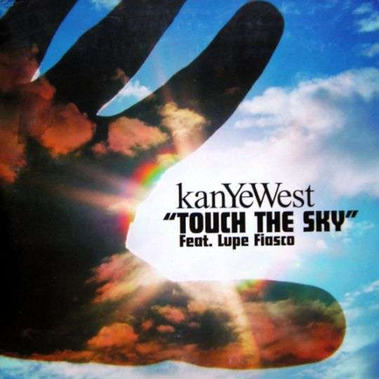 Coverafbeelding Touch The Sky - Kanye West Feat. Lupe Fiasco