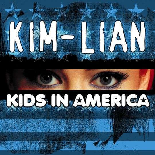 Coverafbeelding Kim-Lian - Kids In America