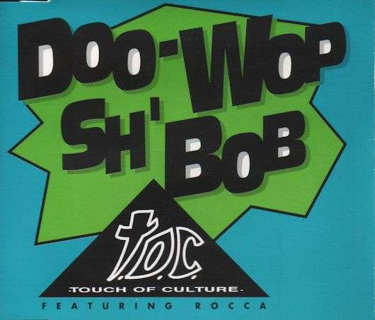 Coverafbeelding T.O.C. : Touch Of Culture featuring Rocca - Doo-Wop Sh'Bob