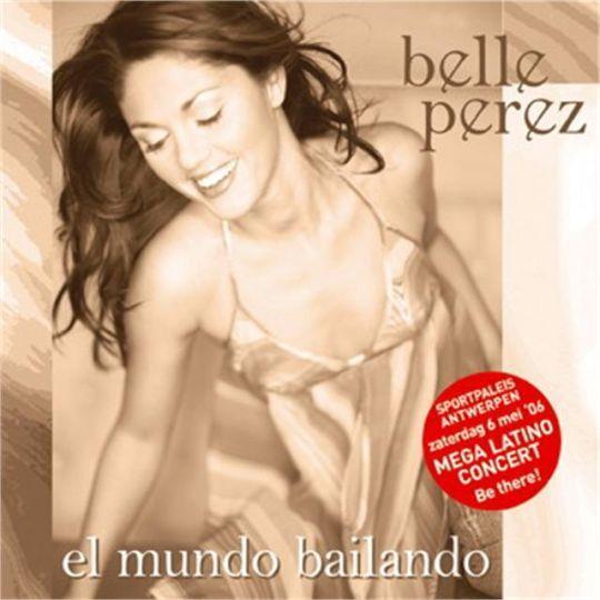 Coverafbeelding El Mundo Bailando - Belle Perez