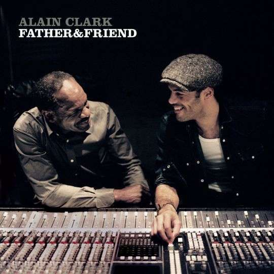 Coverafbeelding Father & Friend - Alain Clark