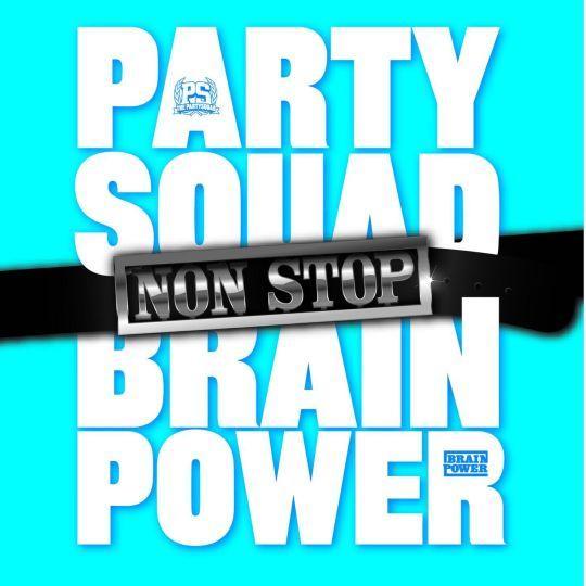 Coverafbeelding Non Stop - Partysquad & Brainpower