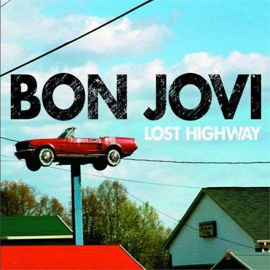 Coverafbeelding Bon Jovi - Lost Highway