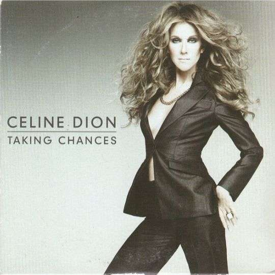 Coverafbeelding Taking Chances - Celine Dion