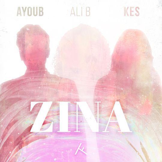 Coverafbeelding Zina - Ali B, Ayoub & Kes