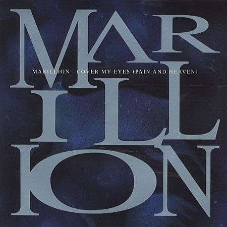 Coverafbeelding Cover My Eyes (Pain And Heaven) - Marillion