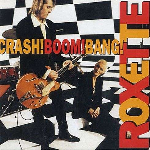 Coverafbeelding Crash! Boom! Bang! - Roxette