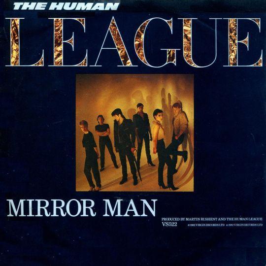 Coverafbeelding Mirror Man - The Human League