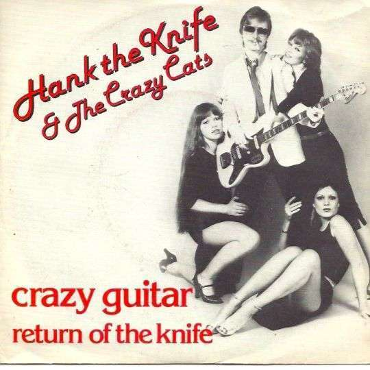 Coverafbeelding Hank The Knife & The Crazy Cats - Crazy Guitar