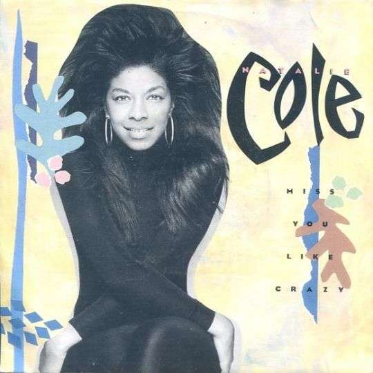 Coverafbeelding Miss You Like Crazy - Natalie Cole