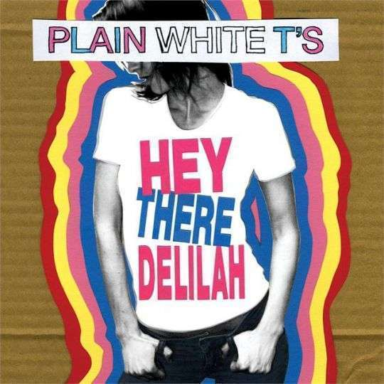 Coverafbeelding Plain White T's - Hey There Delilah