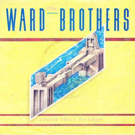 Coverafbeelding The Ward Brothers - Cross That Bridge