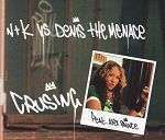 Coverafbeelding Crusing - N+K Vs Denis The Menace Feat. Alex Prince