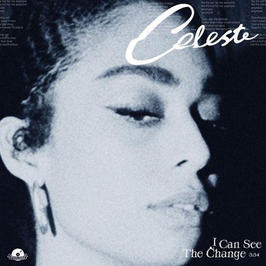 Coverafbeelding Celeste - I Can See The Change