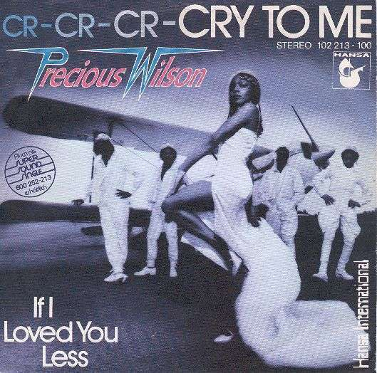 Coverafbeelding Cr-Cr-Cr-Cry To Me - Precious Wilson
