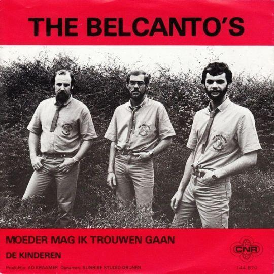 Coverafbeelding The Belcanto's - Moeder Mag Ik Trouwen Gaan