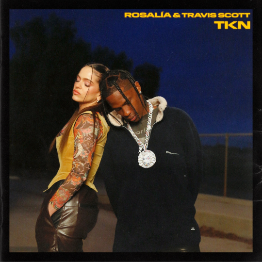 Coverafbeelding Tkn - Rosalía & Travis Scott