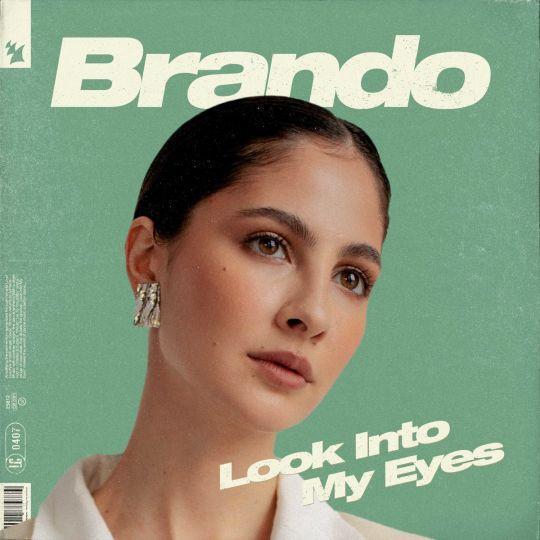 Coverafbeelding Brando - Look Into My Eyes