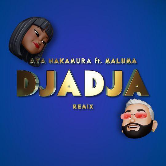 Coverafbeelding Aya Nakamura ft. Maluma - Djadja - Remix