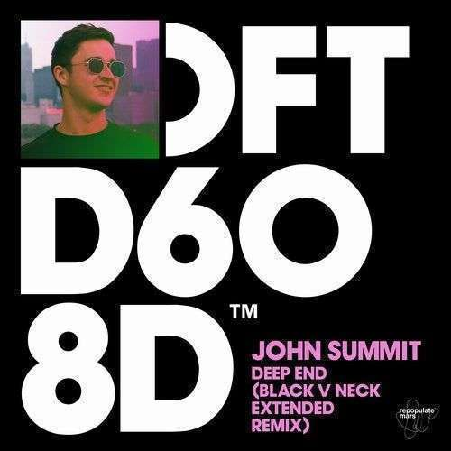 Coverafbeelding John Summit - Deep End (Black V Neck Remix)