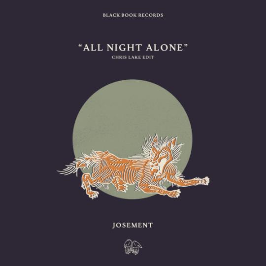 Coverafbeelding Josement - All Night Alone - Chris Lake Edit