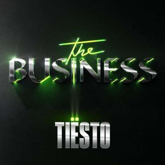 Coverafbeelding The Business - Tiësto