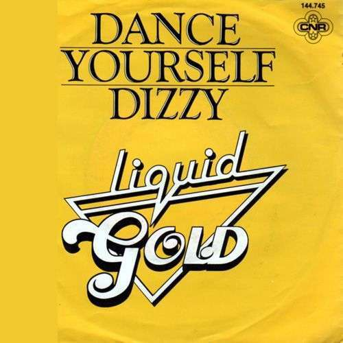 Coverafbeelding Liquid Gold - Dance Yourself Dizzy